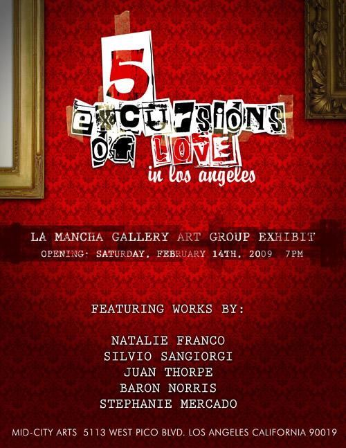 """""""5 Excursions Of Love in Los Angeles"""": Art Group Exhibit"""