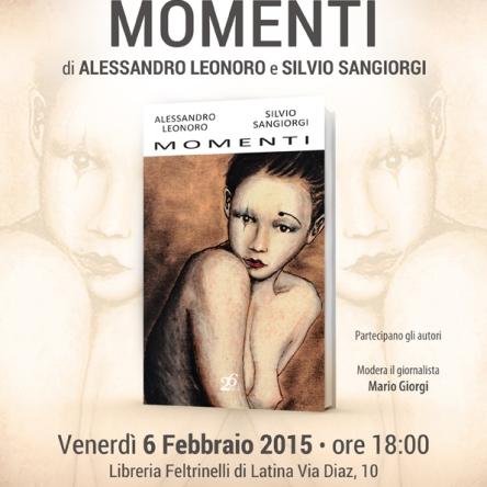 Locandina della presentazione del libro di poesie Momenti di Alessandro Leonoro e Silvio Sangiorgi edito da 26 Lettere