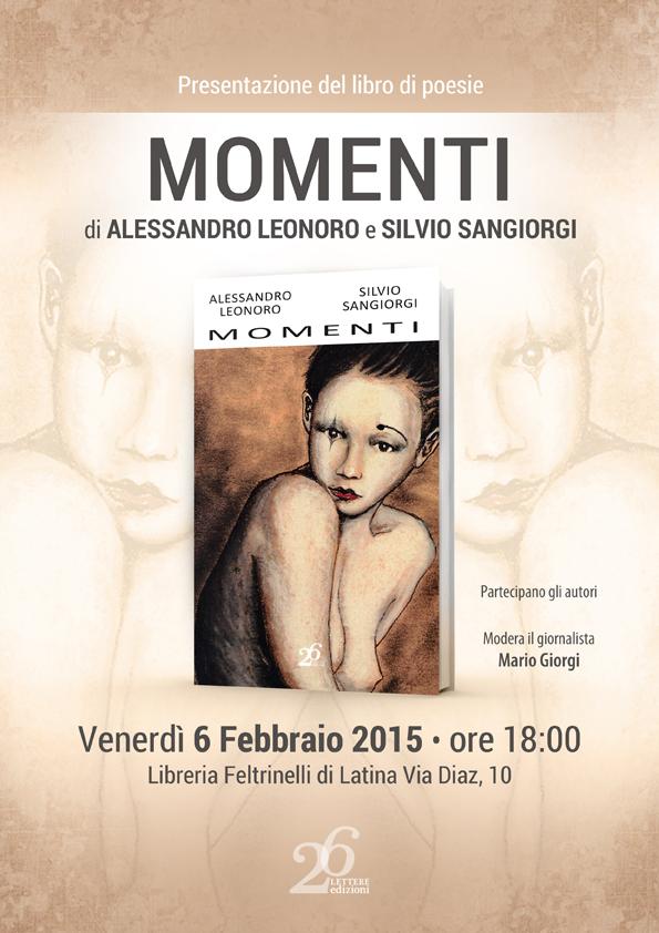 Libreria Feltrinelli: presentazione del libro di poesie Momenti di Alessandro Leonoro e Silvio Sangiorgi edito da 26 Lettere