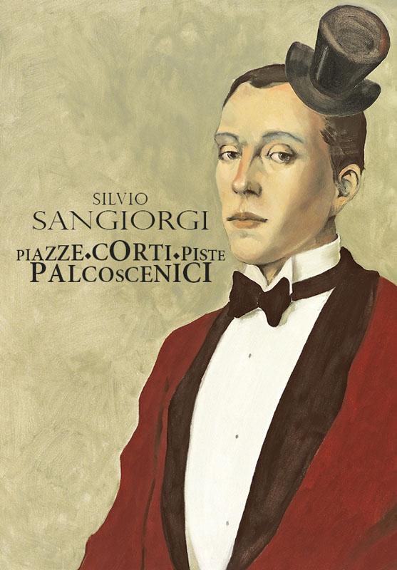 Silvio Sangiorgi, Catalogo Piazze, Corti, Piste, Palcoscenici