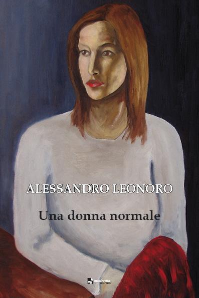 Copertina racconto Una donna normale di Alessandro Leonoro 2012