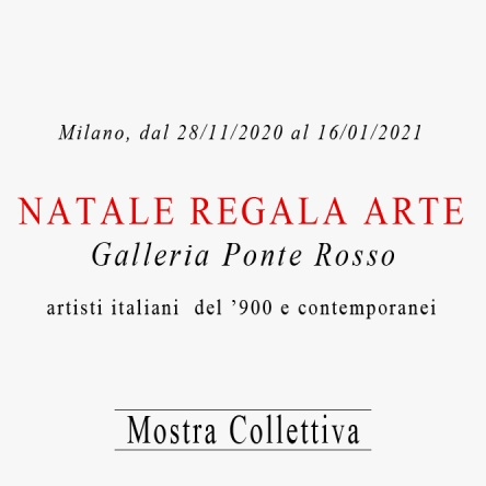 Mostra Collettiva Natale regala Arte 2020-2021 Ponte Rosso