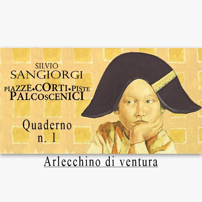 Silvio Sangiorgi - Ciclo Arlecchino di ventura